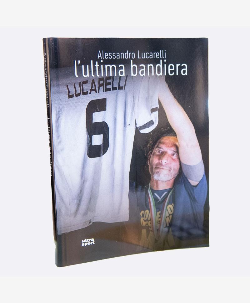 """Libro Lucarelli """"L'ultima Bandiera"""